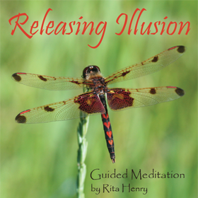 Releasing Illusion Meditation