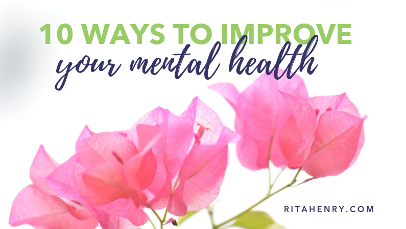 10 Ways to Improve Your Mental Health