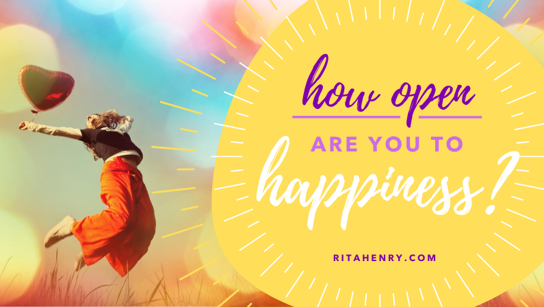 How open are you to happiness?