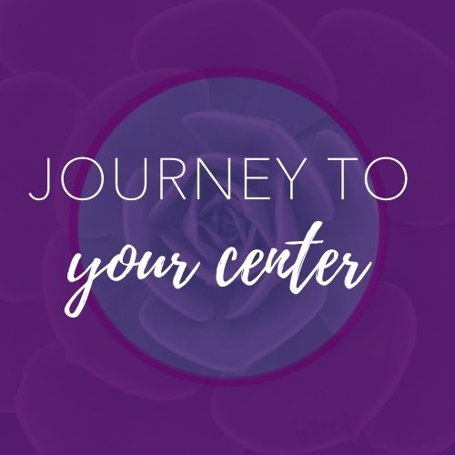 Journey to your Center