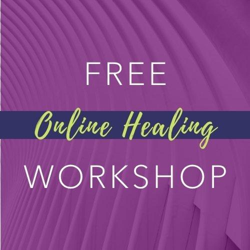 Free Online Healing Workshop