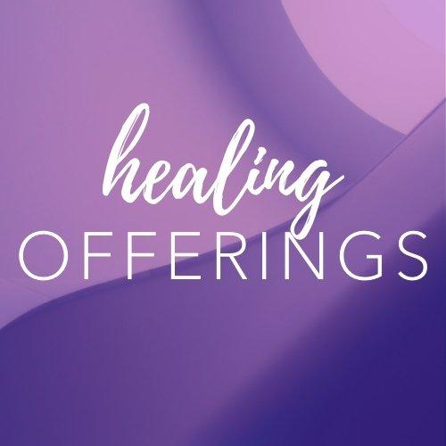 Healing Offerings