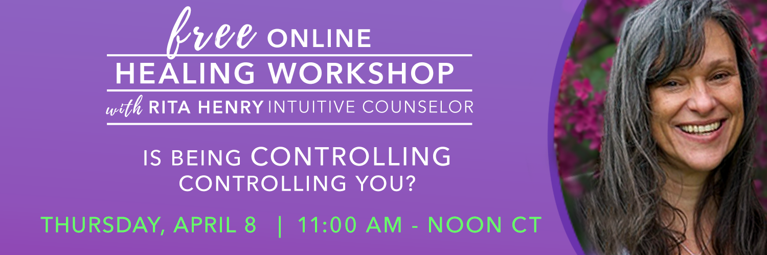 "FREE Online Healing Workshop ""Is being controlling controlling you?"""