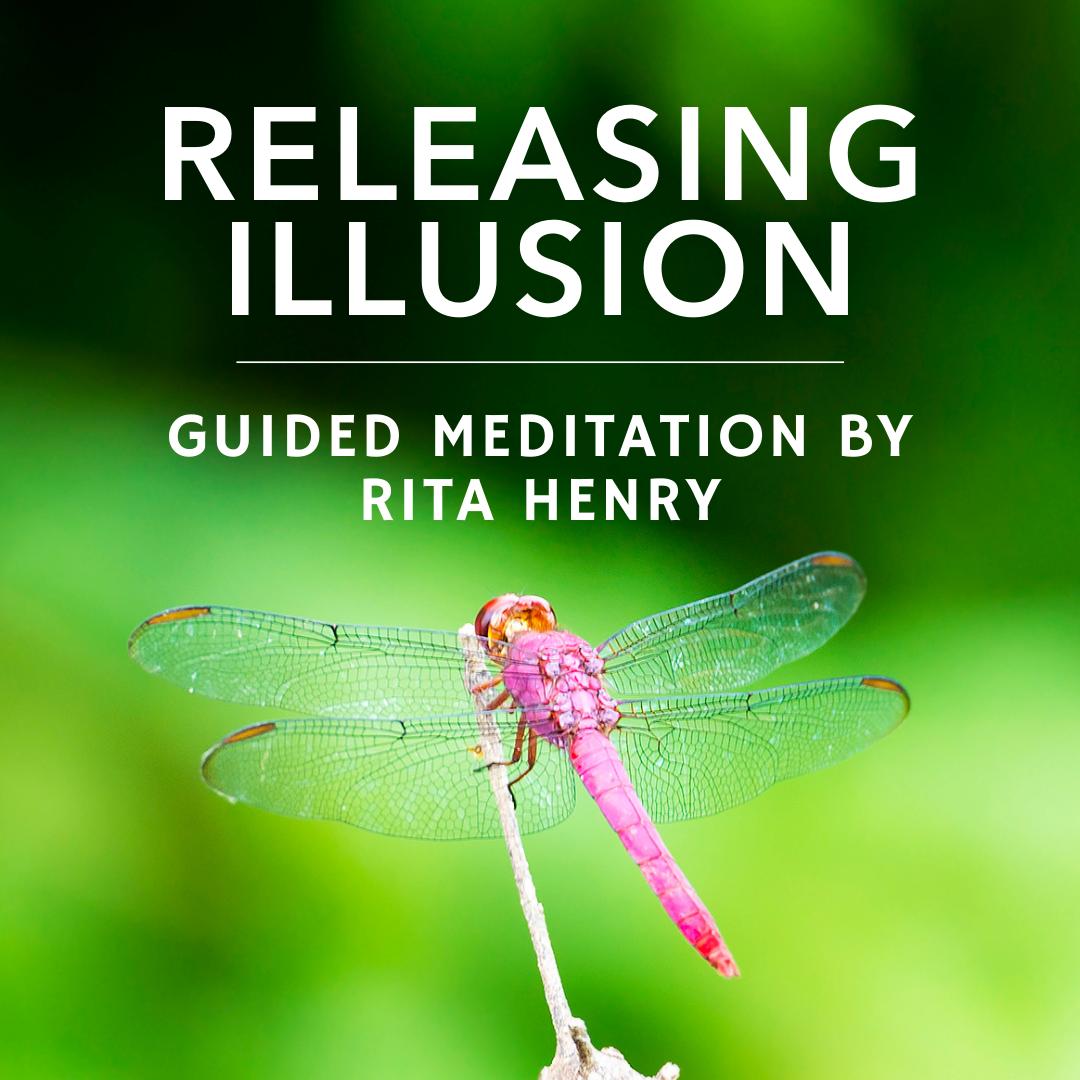 Releasing Illusion